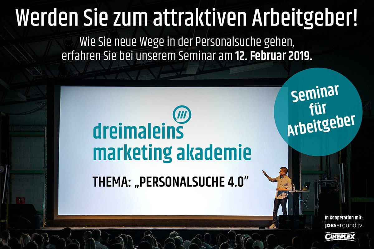 dreimaleins marketing Akademie zum Thema Personalsuche 4.0