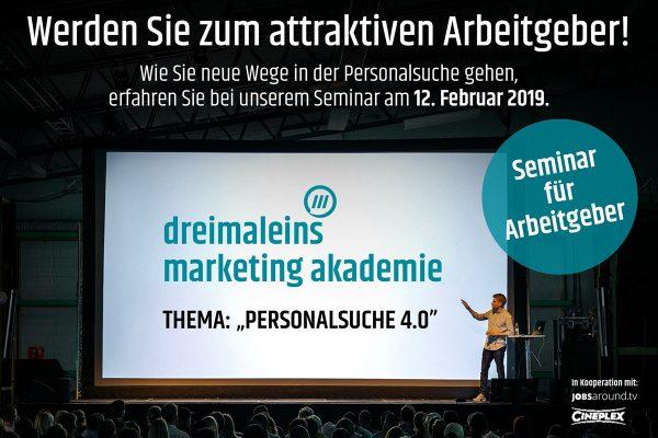 dreimaleins marketing Akademie zum Thema Personalsuche 4.0
