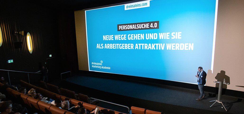 dreimaleins Marketing Akademie im Cineplex Baden-Baden über Personalsuche 4.0